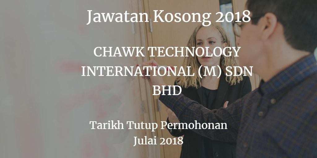 Jawatan Kosong CHAWK TECHNOLOGY INTERNATIONAL (M) SDN BHD Julai 2018