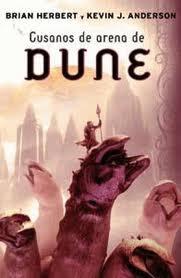 Gusanos de arena de Dune – Brian Herbert – Keniv J Anderson