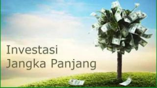 Contoh Investasi Jangka Panjang dan Jangka Pendek