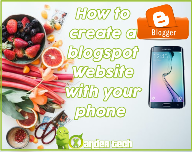 How to create a blogspot website with your phone