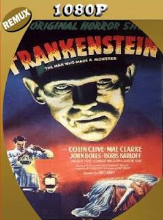 El doctor Frankenstein (1931) Remux [1080p] [Latino] [GoogleDrive] [RangerRojo]