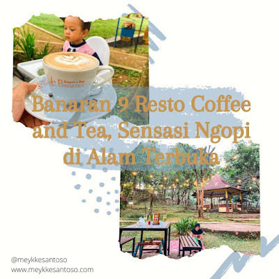 Minum kopi di Banaran 9 Resto Coffee and Tea, Sensasi Ngopi di Alam Terbuka