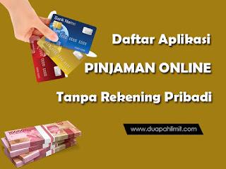 Pinjaman Online Tanpa Rekening