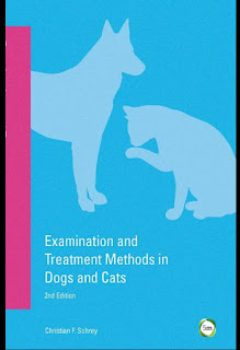 Examination and Treatment Methods in Dogs and Cats, 2nd Edition