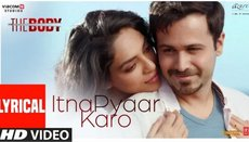 Itna Pyaar Karo Lyrics  - The Body | Shreya Goshal