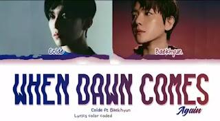 Colde & Baekhyun - When Dawn Comes Again Lyrics (English Translation)
