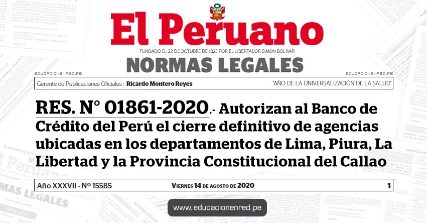 RES. N° 01861-2020.- Autorizan al Banco de Crédito del Perú el cierre definitivo de agencias ubicadas en los departamentos de Lima, Piura, La Libertad y la Provincia Constitucional del Callao
