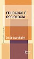Educação, Sociologia da Educação e Teorias ...
