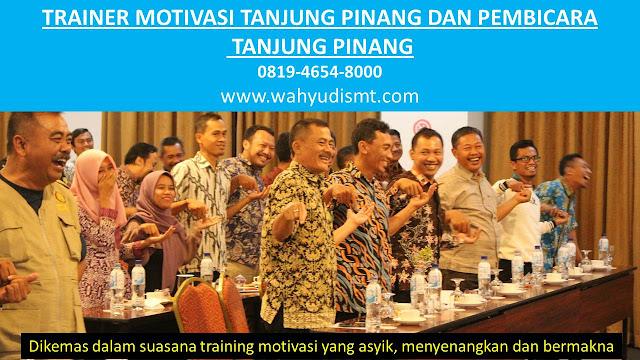 TRAINER MOTIVASI TANJUNG PINANG DAN PEMBICARA TANJUNG PINANG, modul pelatihan mengenai TRAINER MOTIVASI TANJUNG PINANG DAN PEMBICARA TANJUNG PINANG, tujuan TRAINER MOTIVASI TANJUNG PINANG DAN PEMBICARA TANJUNG PINANG, judul TRAINER MOTIVASI TANJUNG PINANG DAN PEMBICARA TANJUNG PINANG, judul training untuk karyawan TANJUNG PINANG, training motivasi mahasiswa TANJUNG PINANG, silabus training, modul pelatihan motivasi kerja pdf TANJUNG PINANG, motivasi kinerja karyawan TANJUNG PINANG, judul motivasi terbaik TANJUNG PINANG, contoh tema seminar motivasi TANJUNG PINANG, tema training motivasi pelajar TANJUNG PINANG, tema training motivasi mahasiswa TANJUNG PINANG, materi training motivasi untuk siswa ppt TANJUNG PINANG, contoh judul pelatihan, tema seminar motivasi untuk mahasiswa TANJUNG PINANG, materi motivasi sukses TANJUNG PINANG, silabus training TANJUNG PINANG, motivasi kinerja karyawan TANJUNG PINANG, bahan motivasi karyawan TANJUNG PINANG, motivasi kinerja karyawan TANJUNG PINANG, motivasi kerja karyawan TANJUNG PINANG, cara memberi motivasi karyawan dalam bisnis internasional TANJUNG PINANG, cara dan upaya meningkatkan motivasi kerja karyawan TANJUNG PINANG, judul TANJUNG PINANG, training motivasi TANJUNG PINANG, kelas motivasi TANJUNG PINANG