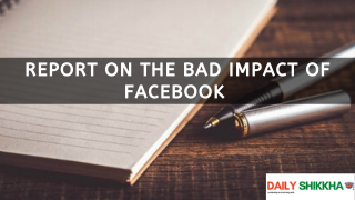 Report on The Bad Impact of Facebook on Young Generation