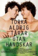 Nunca seques lágrimas sin guantes (2012) Drama romantico de Simon Kaijser