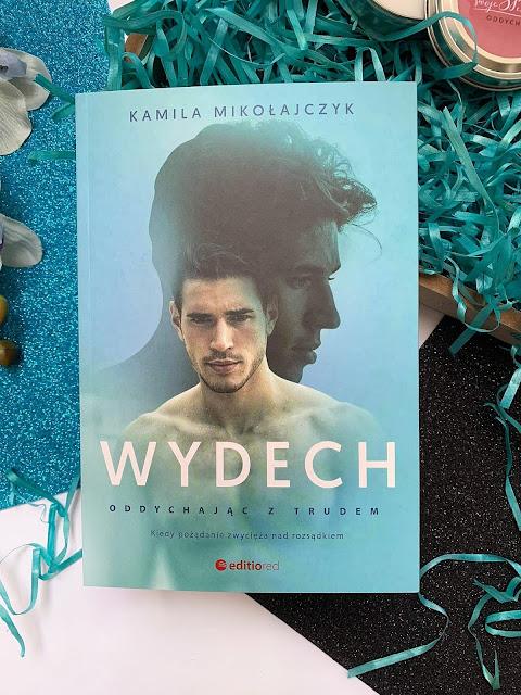 """""""Wydech. Oddychając z trudem."""" Kamila Mikołajczyk"""