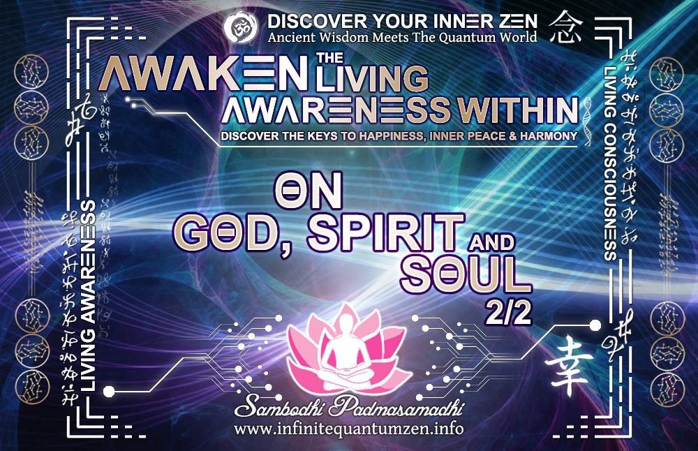 On God, Spirit And Soul 2 of 2 - Infinite living system life, the book of zen awareness alan watts mindfulness key to happiness peace joy