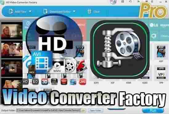 تحميل وتفعيل HD Video Converter Factory Pro برنامج تحويل صيغ الفيديو وضغط وتقليل حجم الفيديو