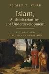 İslam, Otoriterlik, ve Geri Kalmışlık Kitabı Özet ve Yorumu