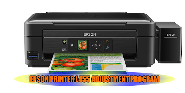 EPSON L455 PRINTER ADJUSTMENT PROGRAM