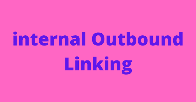 internal Outbound Linking