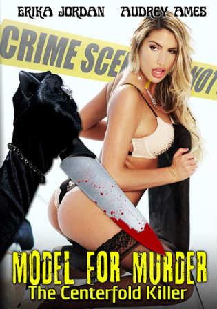 [18+] Model for Murder The Centerfold Killer 2016 HDRip English 720p ESub