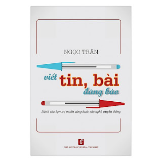 Viết Tin, Bài Đăng Báo - Dành Cho Bạn Trẻ Muốn Vững Bước Vào Nghề Truyền Thông ebook AWZ3/EPUB/PDF/PRC/MOBI