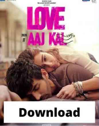 Love Aaj Kal Full Movie Download 2020 |Hindi |300mb |720P |480P |FilmyZilla |TamilRockers
