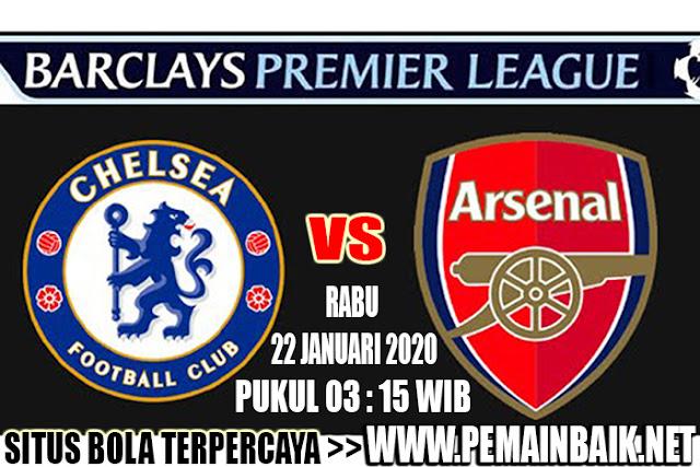 Partai Big Match Liga Inggris Dini Hari : Chelsea Vs Arsenal