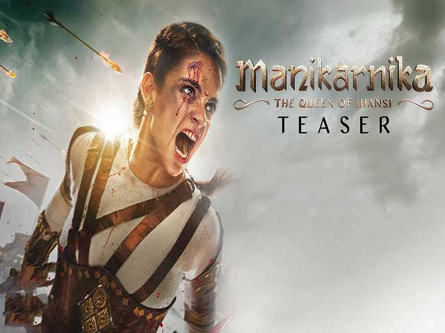 Kangana Ranaut Manikarnika the Queen of Jhansi Official Trailer