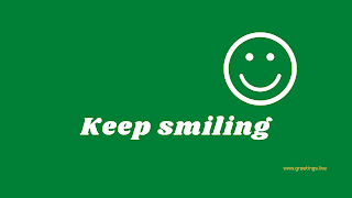 Keep smiling Desktop Wallpaper images with dark green color background