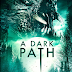 Trailer y sinopsis oficial: A Dark Path ►Horror Hazard◄