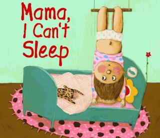 MOM, I CAN'T SLEEP