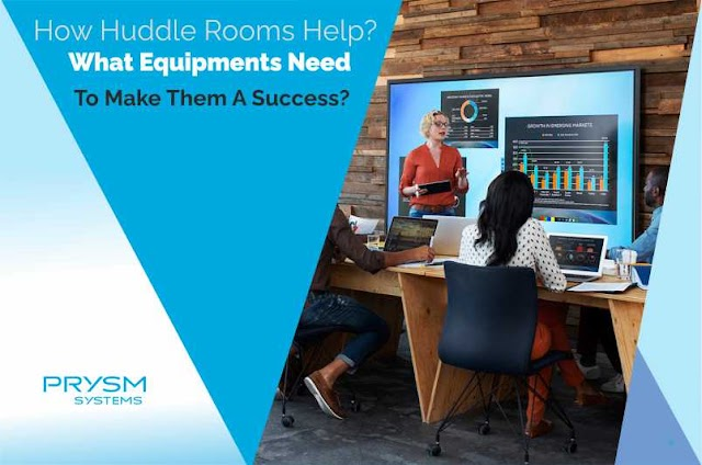 How Huddle Rooms Help? What Equipments You Need To Make Them A Success?