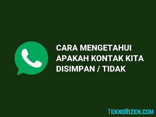 4 Cara Mengetahui Siapa Yang Menyimpan Nomor WhatsApp Kita