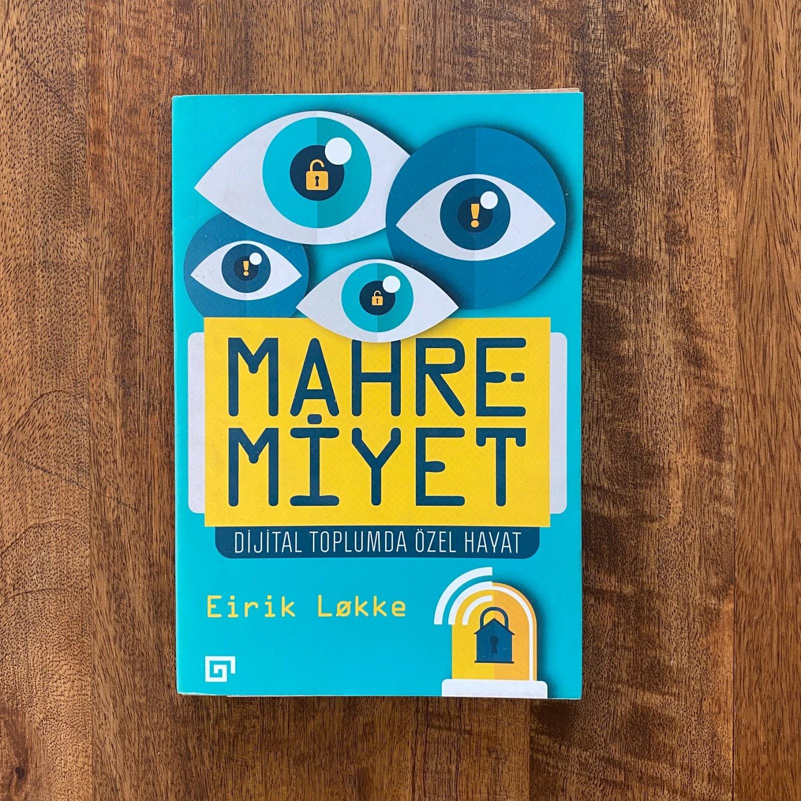 Mahremiyet - Dijital Toplumda Ozel Hayat