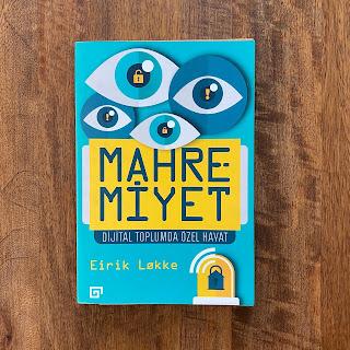 Mahremiyet Dijital Toplumda Ozel Hayat (Kitap)