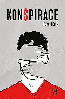 Konspirace (Pavel Hénik, nakladatelství PelMel), dystopie