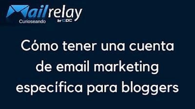 cómo-tener-una-cuenta-de-email-marketing-específica-para-bloggers