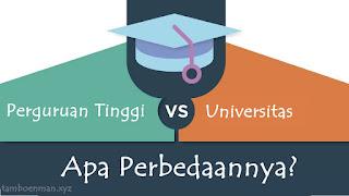 Perbedaan Antara Perguruan Tinggi dan Universitas