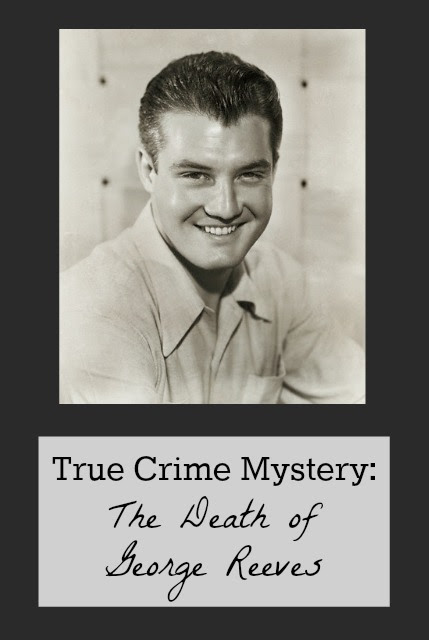 True Crime Mystery: The Death of George Reeves | Historic True Crime