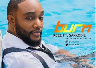 Kcee – Burn Lyrics Ft Sarkodie