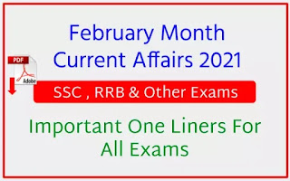 February Month Current Affairs 2021 One Liners For All Exams