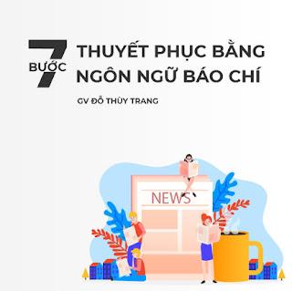 7 bước thuyết phục khách hàng bằng ngôn ngữ báo chí ebook PDF-EPUB-AWZ3-PRC-MOBI