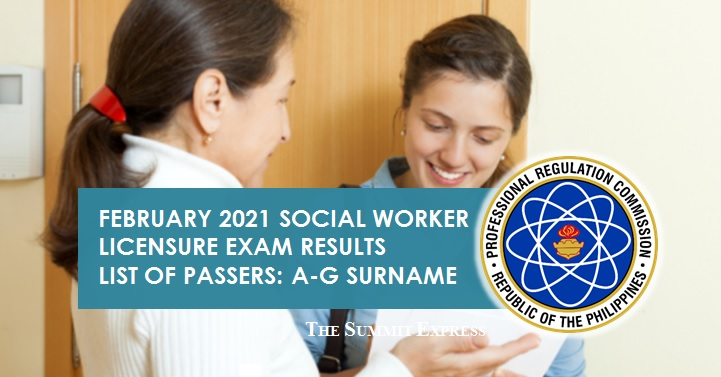 LIST OF PASSERS: A-G February 2021 Social Worker board exam result