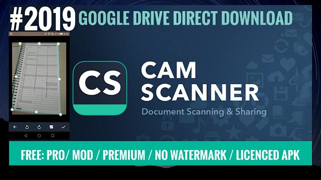 CamScanner- Pro / MOD / Premium / Licensed Apk/ No WaterMark Download 2019 CamScanner Scanner to scan PDF Download CamScanner Pro APK for Android
