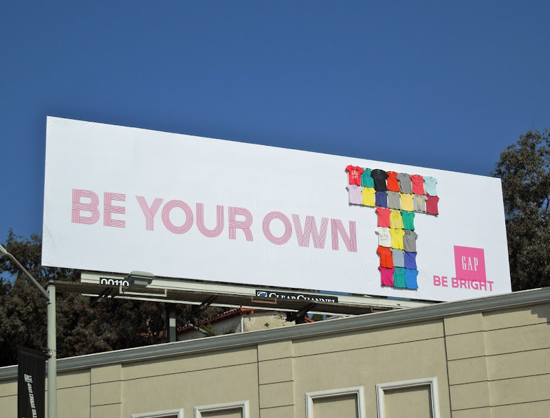 Gap Be Your Own T billboard