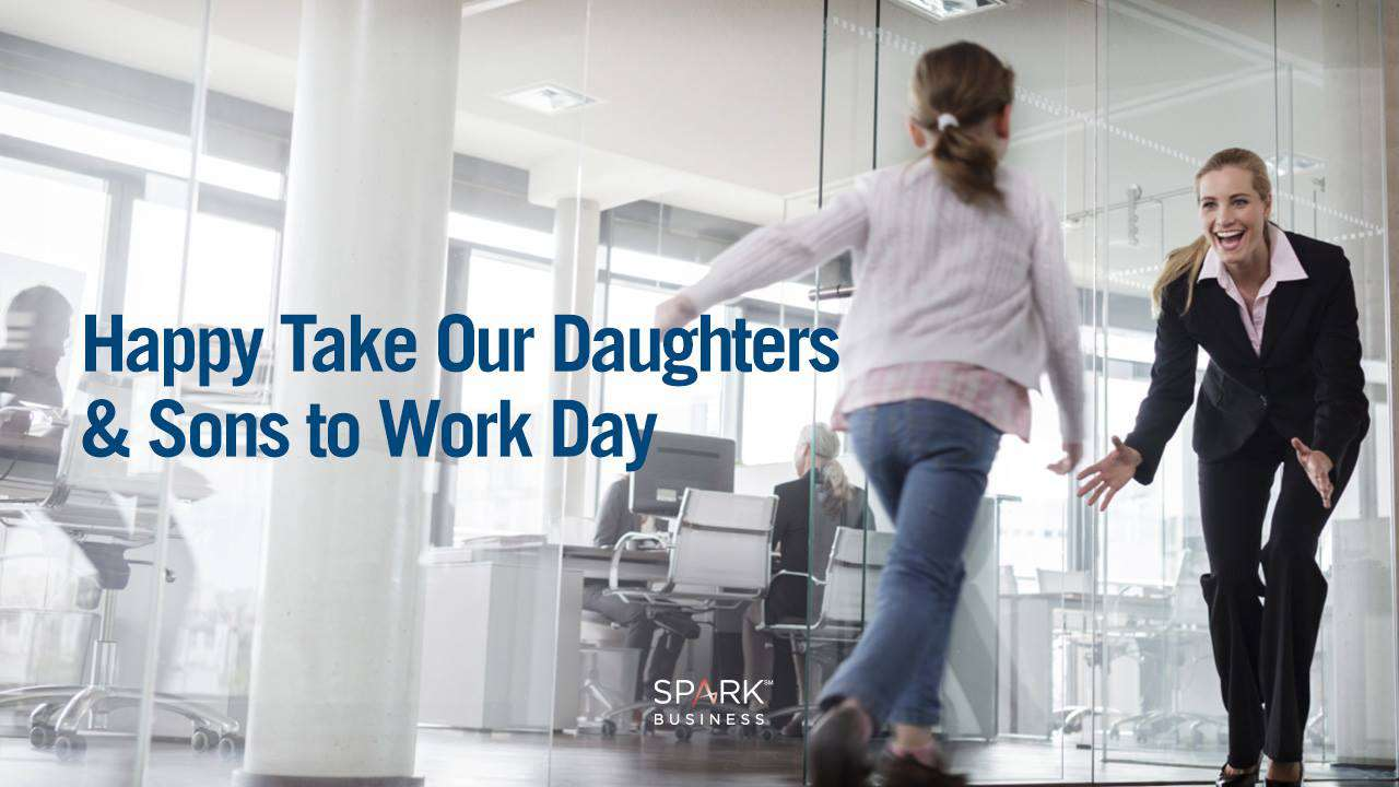 Take Our Daughters and Sons to Work Day Wishes Images