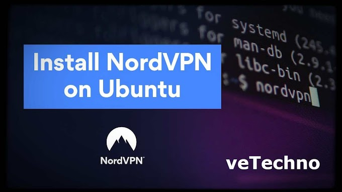 How to install and setup Nord VPN on Ubuntu 20.04 LTS