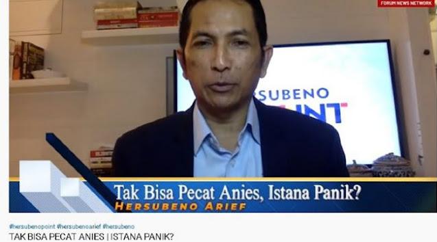 Hersubeno Arief Nilai Target Istana untuk Mencopot Anies Baswedan Meleset