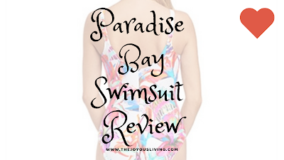 Paradise Bay Swimsuit Review by The Joyous Living