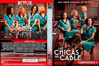 LAS CHICAS DEL CABLE 2017 – 2019 T – 1 – 2 – 3 – 4  [COVER – DVD]