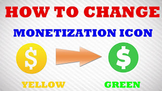 Youtube Monetization Yellow $ icon ko Blue $ icon me kaise change kare