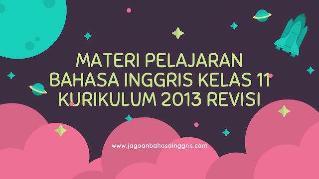 Materi Bahasa Inggris SMA Kelas 11 Kurikulum 2013 Revisi